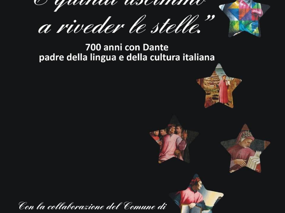 Immagine: E quindi uscimmo a riveder le stelle, 700 anni con Dante, padre della lingua e della cultura italiana